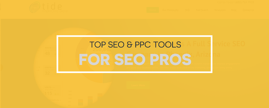 Top SEO & PPC Tools For SEO Pros