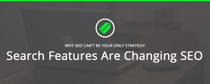 Why SEO cannot be your only strategy